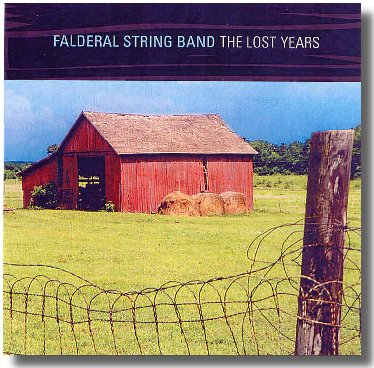 Falderal String Band - The Lost Years